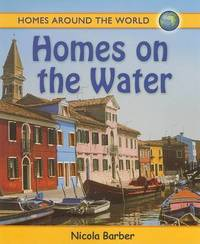 Homes On the Water by Nicola Barber