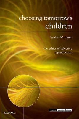 Choosing Tomorrow's Children by Stephen Wilkinson image