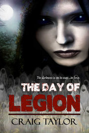 The Day of Legion by Dr Craig Taylor, Dphil, (Hi (University of York)