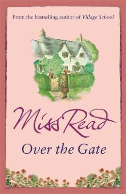 Over the Gate by Miss Read image