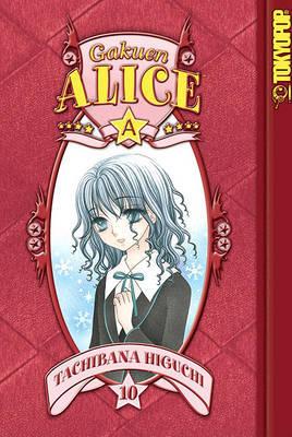 Gakuen Alice: v. 10 by Tachibana Higuchi image