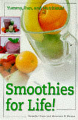 Smoothies For Life! by Maureen Keane image
