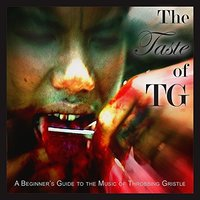 The Taste of TG by Throbbing Gristle