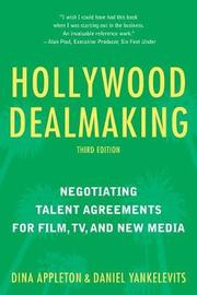Hollywood Dealmaking by Dina Appleton