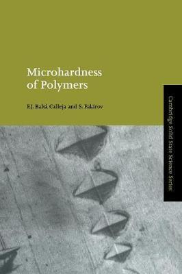Microhardness of Polymers by F.J. Balta-Calleja