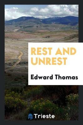 Rest and Unrest by Edward Thomas image