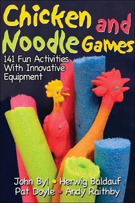 Chicken and Noodle Games by John Byl