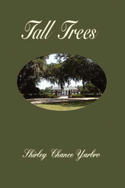 Tall Trees by Shirley , Chance Yarbro
