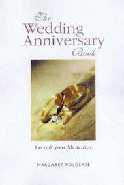 Anniversary Book by Margaret Polglase