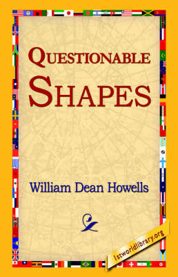 Questionable Shapes by William Dean Howells image