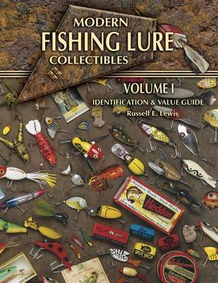Modern Fishing Lure Collectibles by Russell E Lewis image