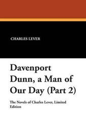 Davenport Dunn, a Man of Our Day (Part 2) by Charles Lever