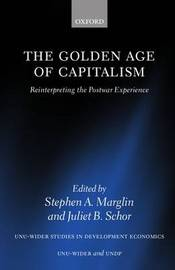 The Golden Age of Capitalism by Stephen A. Marglin