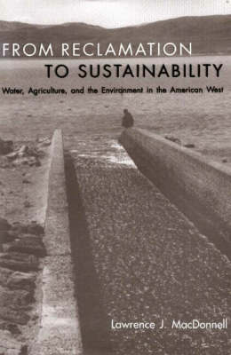 From Reclamation to Sustainability by Lawrence J MacDonnell image