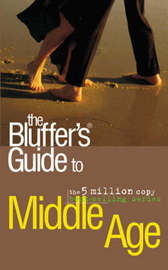 The Bluffer's Guide to Middle Age by Antony Mason image
