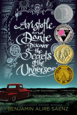 Aristotle and Dante Discover the Secrets of the Universe by Benjamin Alire Saenz image