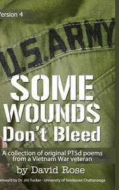 Some Wounds Don't Bleed by David Rose