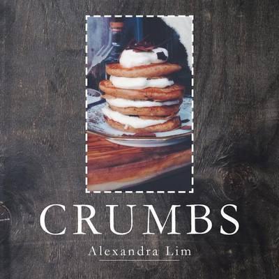 Crumbs by Alexandra Lim image