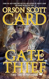 The Gate Thief by Orson Scott Card