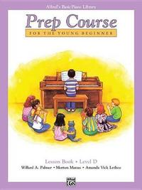 Alfred's Basic Piano Prep Course Lesson Book, Bk D by Willard A Palmer image