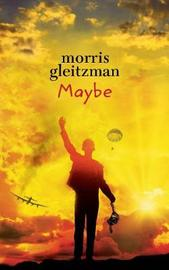 Maybe by Morris Gleitzman image