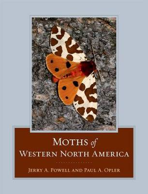 Moths of Western North America by Jerry A. Powell image