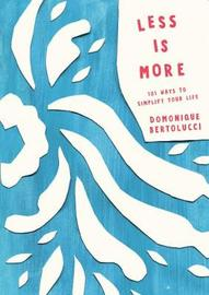 Less is More by Domonique Bertolucci image