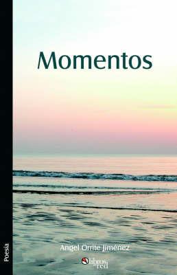 Momentos by Angel Orrite Jimenez