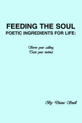 Feeding the Soul by Diane Snell