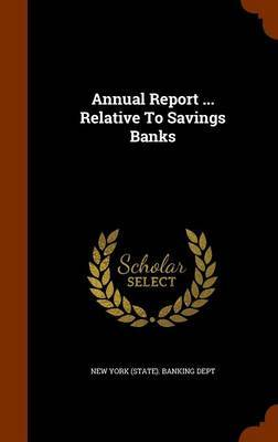 Annual Report ... Relative to Savings Banks image