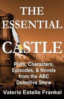 The Essential Castle by Valerie Estelle Frankel