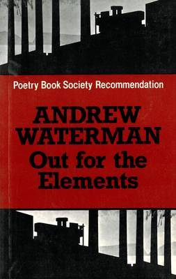 Out for the Elements by Andrew Waterman