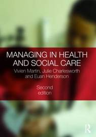 Managing in Health and Social Care by Vivien Martin image