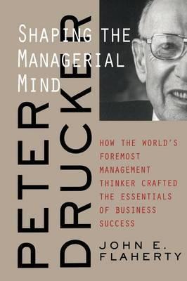 Peter Drucker by John E. Flaherty