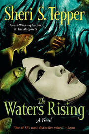 The Waters Rising by Sheri S Tepper image