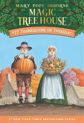 Magic Tree House 27: Thanksgiving on Thursday by Mary Pope Osborne image