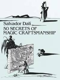 50 Secrets of Magic Craftsmanship by Salvador Dali
