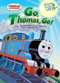 Go, Thomas, Go! by W. Awdry