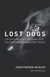 Lost Dogs by Jeff Gilhooly