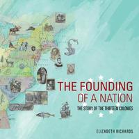The Founding of a Nation by Elizabeth Richards