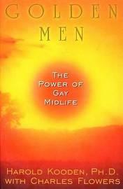 Golden Men: The Power of Gay Midlife by Karen Kooden image