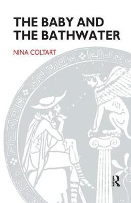 The Baby and the Bathwater by Nina Coltart