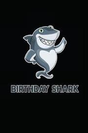 Birthday Shark by Laura Vance
