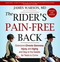 The Rider's Pain-Free Back by James Warson