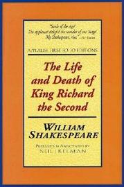 The Life and Death of King Richard the Second by William Shakespeare