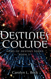 Destinies Collide by Carolyn, L Beck image