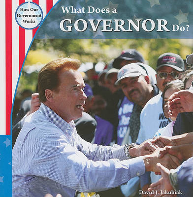 What Does a Governor Do? by David J Jakubiak image