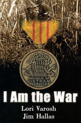 I Am the War by Lori Varosh