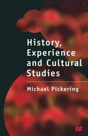 History, Experience and Cultural Studies by Michael Pickering image