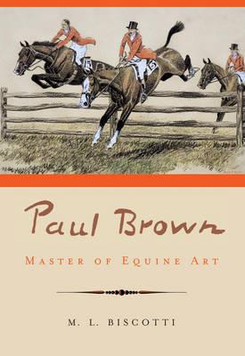 Paul Brown by M.L. Biscotti